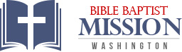 Bible Baptist Mission - Washington Indiana Baptist Church
